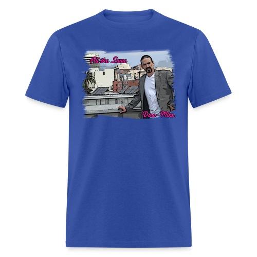 All The Same Tee - Men's T-Shirt