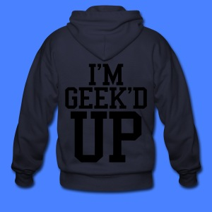 I'm Geeked Up Zip Hoodies - stayflyclothing.com - Men's Zip Hoodie