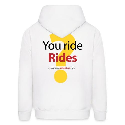 You ride Rides? - Men's Hoodie