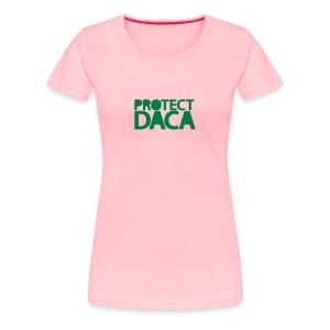 * Protect DACA *  - T-shirt premium pour femmes