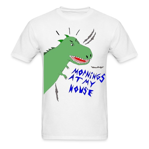 Mornings at My House - Adult Tee - Men's T-Shirt
