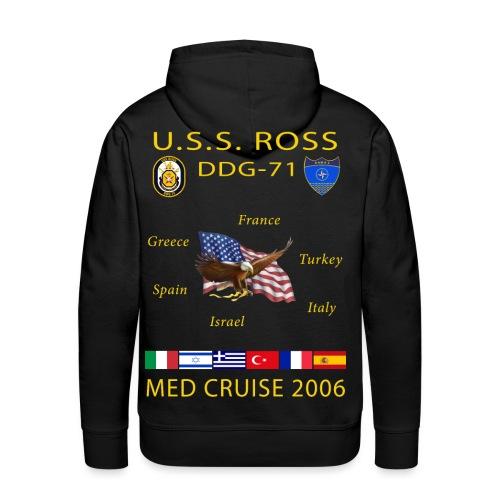 USS ROSS DDG-71 2006 CRUISE HOODIE  - Men's Premium Hoodie