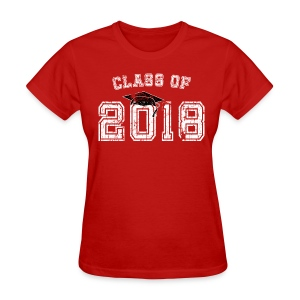 Class of 2018 Senior Graduation T-Shirt - Women's T-Shirt