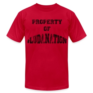 Property of #Ludanation - Men's T-Shirt by American Apparel