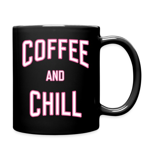 Coffee and Chill - Full Color Mug