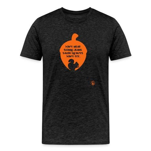No Skinny Jeans  - Men's Premium T-Shirt