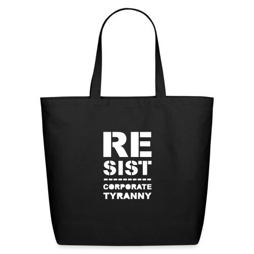 * RESIST CORPORATE TYRANNY *  - Eco-Friendly Cotton Tote