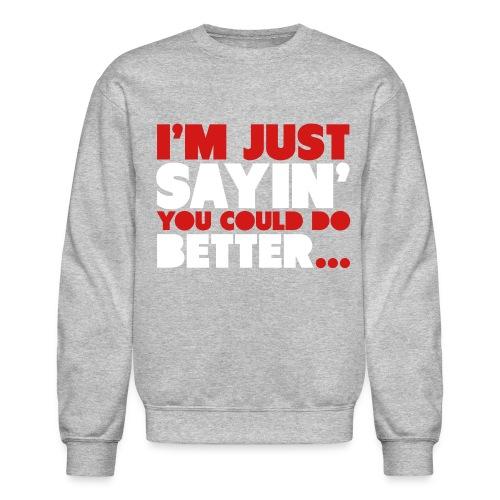 Do Better - Crewneck Sweatshirt