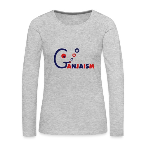 Ganjaism - Women's Premium Long Sleeve T-Shirt