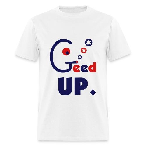 Geed Up - Men's T-Shirt