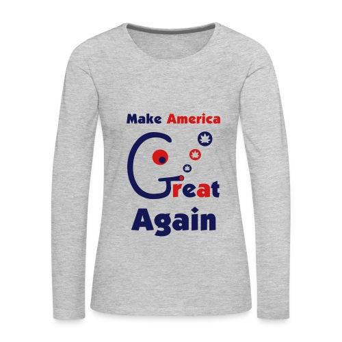 Make America Great - Women's Premium Long Sleeve T-Shirt