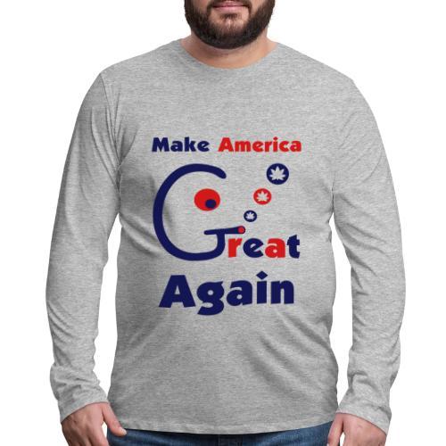 Make America Great - Men's Premium Long Sleeve T-Shirt