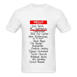 Hello, My Name Is....... - Men's T-Shirt