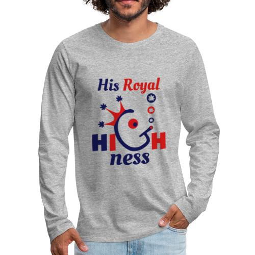 His Royal Highness - Men's Premium Long Sleeve T-Shirt