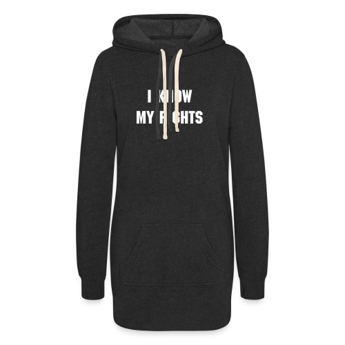 I know my rights - Women's Hoodie Dress