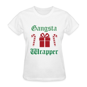 Gangsta Wrapper Christmas - Women's T-Shirt