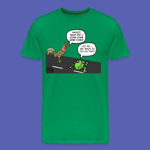 Why Chicken !?! - Men's Premium T-Shirt