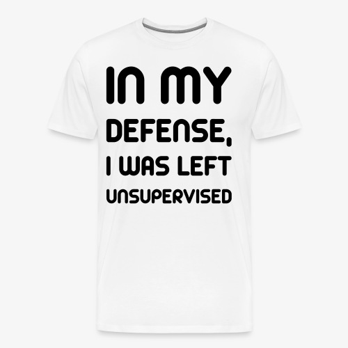 Funny Excuse Quote T-Shirt - Men's Premium T-Shirt
