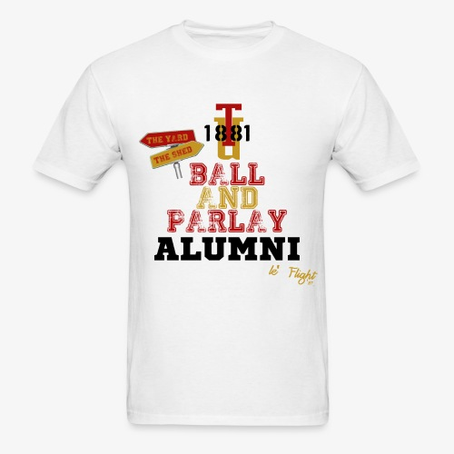 Ball & Parlay Alumni (Black) - Men's T-Shirt