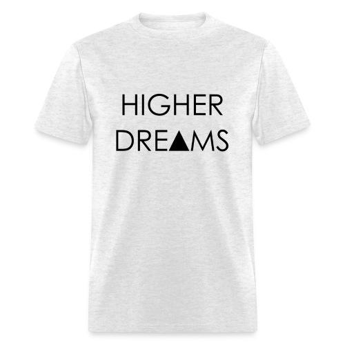 Higher Dreams Tee - Men's T-Shirt
