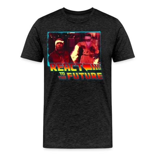REACT TO THE FUTURE (Men's Premium T-Shirt) - Men's Premium T-Shirt