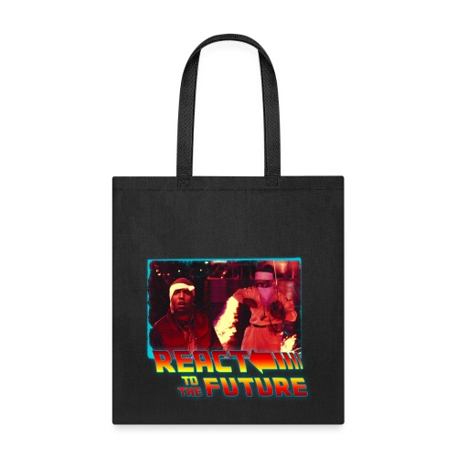 REACT TO THE FUTURE Tote Bag - Tote Bag
