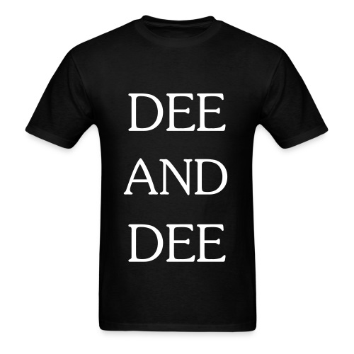 DEE AND DEE (white text) Men's - Men's T-Shirt