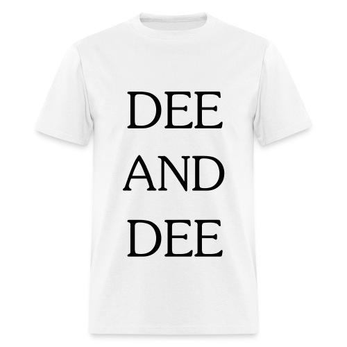 DEE AND DEE (black text) Men's - Men's T-Shirt