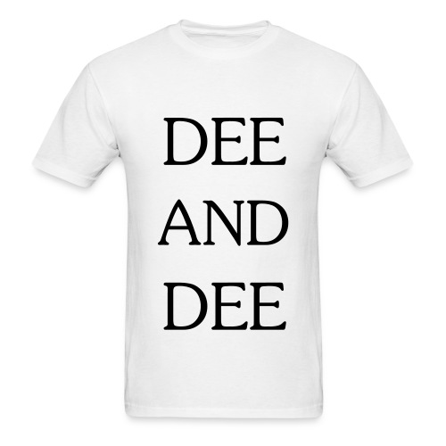 DEE AND DEE (black text) Men's - Men's T-Shirt