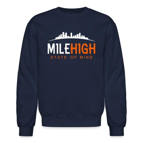Mile High State: Broncos Crewneck - Crewneck Sweatshirt