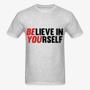 Be You Believe In Yourself Men's Tee - Men's T-Shirt