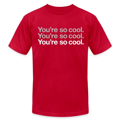 You're So Cool (Regular) - Men's Fine Jersey T-Shirt