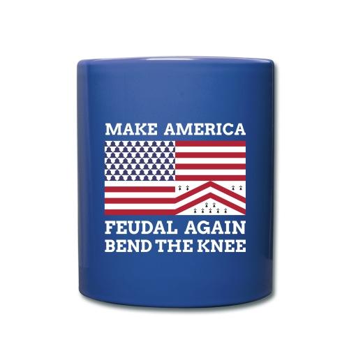 Make America Feudal Again