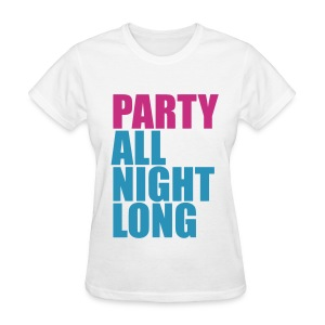 Party All Night Long *Magenta/Light Blue* Women's - Women's T-Shirt