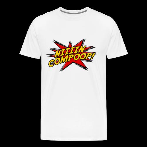 Nincompoop Premium - Men's Premium T-Shirt