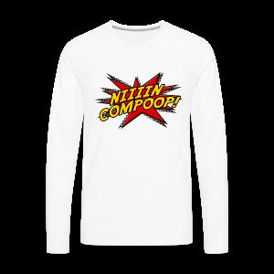 Nincompoop Premium Long - Men's Premium Long Sleeve T-Shirt