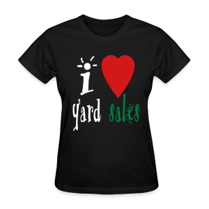 I heart yard sales - Women's T-Shirt