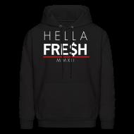 Hoodies ~ Men's Hoodie ~ Hella Fresh MMXII