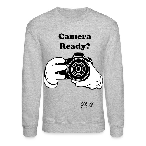 Camera Ready - Crewneck Sweatshirt