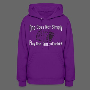 One Does Not Simply Play One Gamer of Euchre - Women's Hoodie