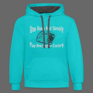 One Does Not Simply Play One Gamer of Euchre - Contrast Hoodie