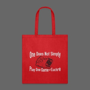 One Does Not Simply Play One Gamer of Euchre - Tote Bag