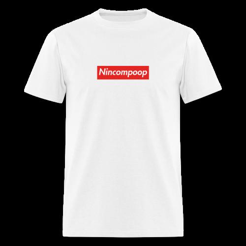 Nincompoop Supreme - Men's T-Shirt