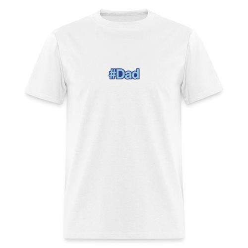 Hashtag Dad T-shirt - Men's T-Shirt