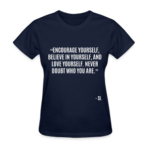 Stephanie Lahart Inspirational and Motivational Quotes.  - Women's T-Shirt