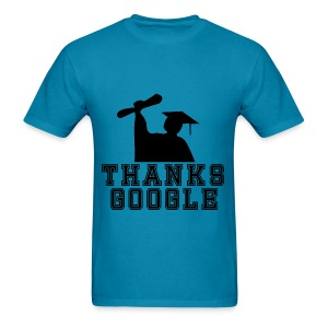 Thanks Google - Men's Shirt - Men's T-Shirt