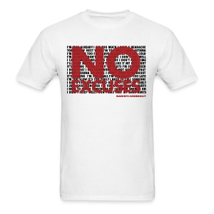 No excuses- Men - Men's T-Shirt
