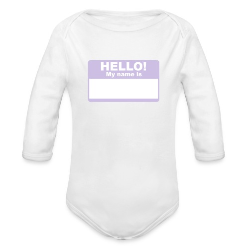 my name is - Organic Long Sleeve Baby Bodysuit