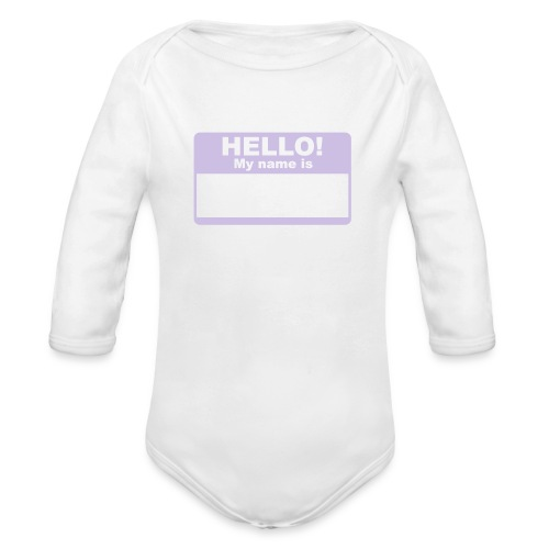 my name is - Organic Long Sleeve Baby Bodysuit