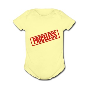 Priceless - Short Sleeve Baby Bodysuit